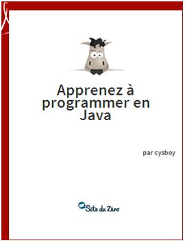 Apprenez à programmer en Java - Ebook gratuit