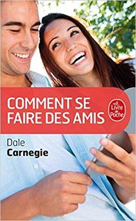 Télécharger Comment se faire des Amis Dale Carnegie livre
