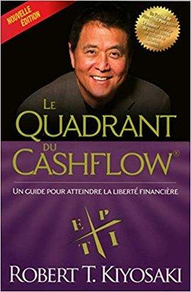 Télécharger Livre Le Quadrant Du Cashflow de Robert Kiyozaki