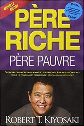Livre Pere riche Pere Pauvre Robert Kiyosaki