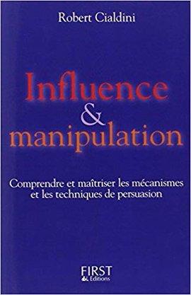 Télécharger Livre Influence et manipulation Robert Cialdini