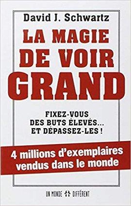 Télécharger le livre La Magie De Voir Grand de David J. Schwartz