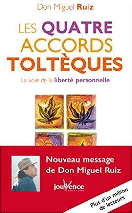 Télécharger livre Les 4 accords Tolteques de Don Miguel Ruiz